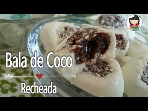 Bala de Coco Recheada | Bala Gourmet | Dika da Naka - YouTube