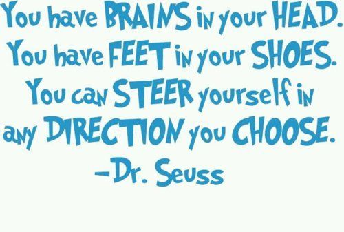 Dr. Suess: Favorit Quotes, Word Of Wisdom, Graduation Quotes, Truths, Seuss Quotes, Dr. Seuss, Drsuess, Dr. Suess, Wise Word