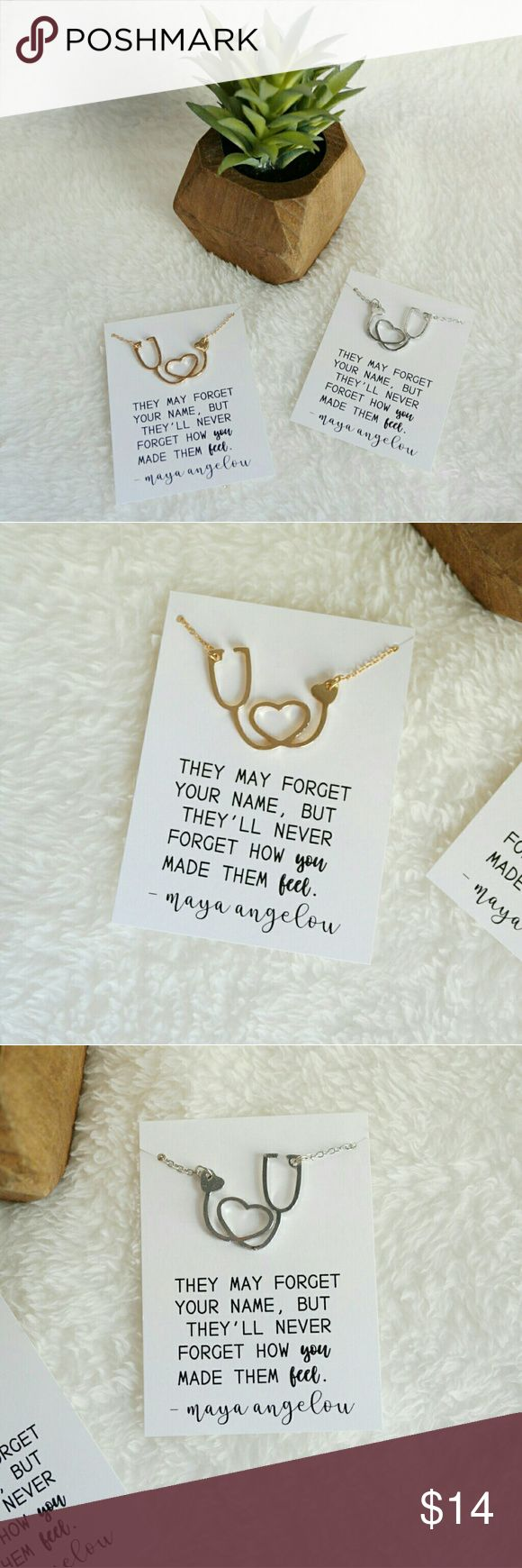 Heart Stethoscope Necklace Beautiful gift for a nurse, doctor, or anyone else in the medical profession. Available in silver or gold. Each necklace will come with the quote card pictured and packaged. This listing is for one necklace. Firm price. Jewelry Necklaces