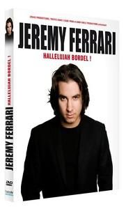 Jeremy Ferrari : Hallelujah Bordel !