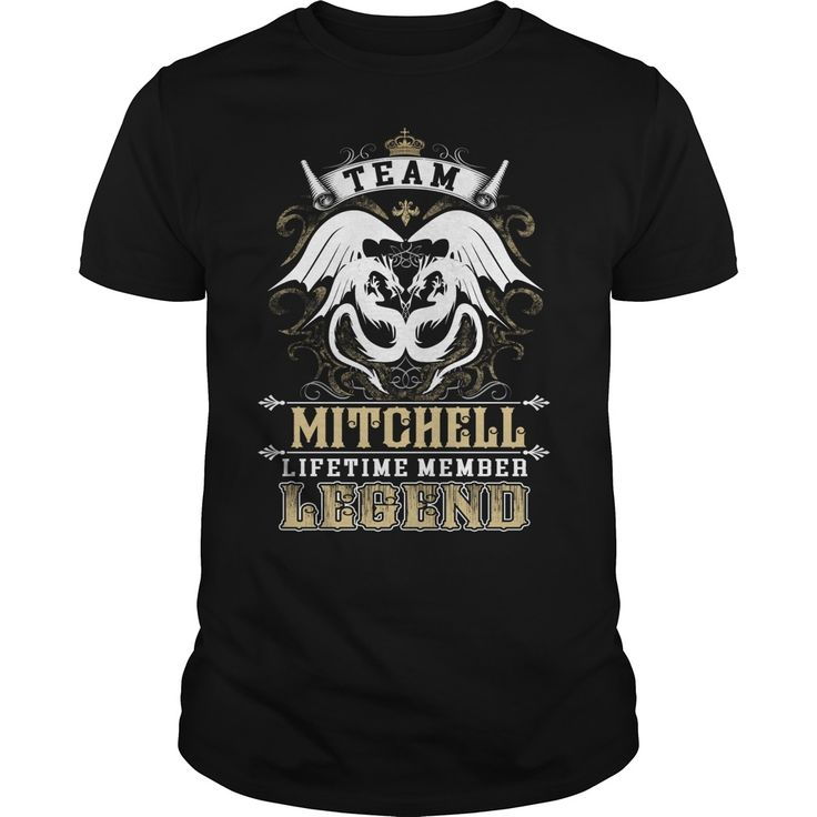 Team MITCHELL lifetime member legend -MITCHELL T Shirt MITCHELL Hoodie MITCHELL Family MITCHELL Tee MITCHELL Name MITCHELL lifestyle MITCHELL shirt MITCHELL names