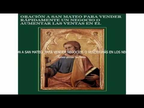Hechizos Eficaces: ORACIÓN A SAN MATEO, PARA VENDER NEGOCIOS O VENDER...