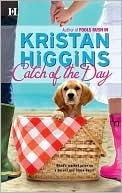 or any other book by her. all great reads: Worth Reading, Books Worth, Favorite Reading, Catch, Bookworm Heavens, Favorite Books, Kristan Higgins, Romances Novels, Books Reading