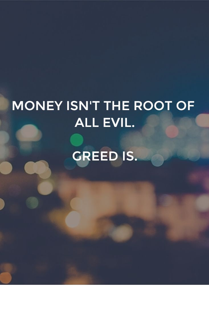 Greedy Family Members After Death Quotes: Best 25+ Greedy People Quotes Ideas On Pinterest