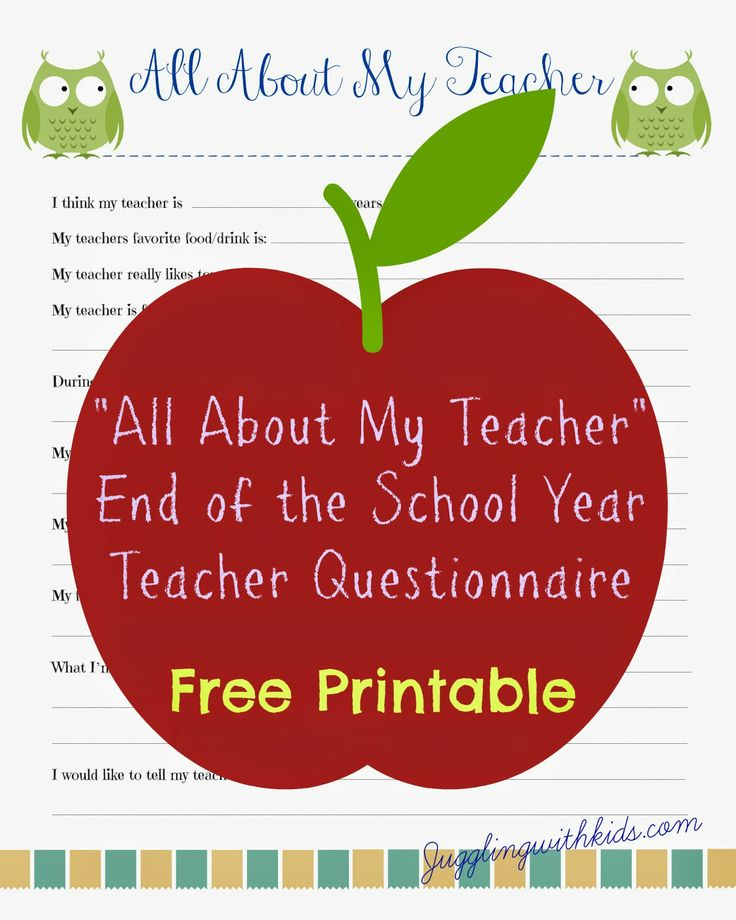 Juggling With Kids: Free Teacher Printable Questionnaire for End of School Year Teacher's Gift