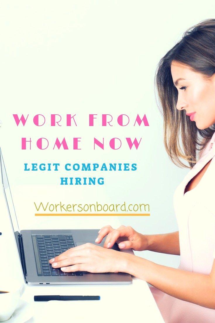 Work From Home Now Legit Companies Hiring Companies Hiring
