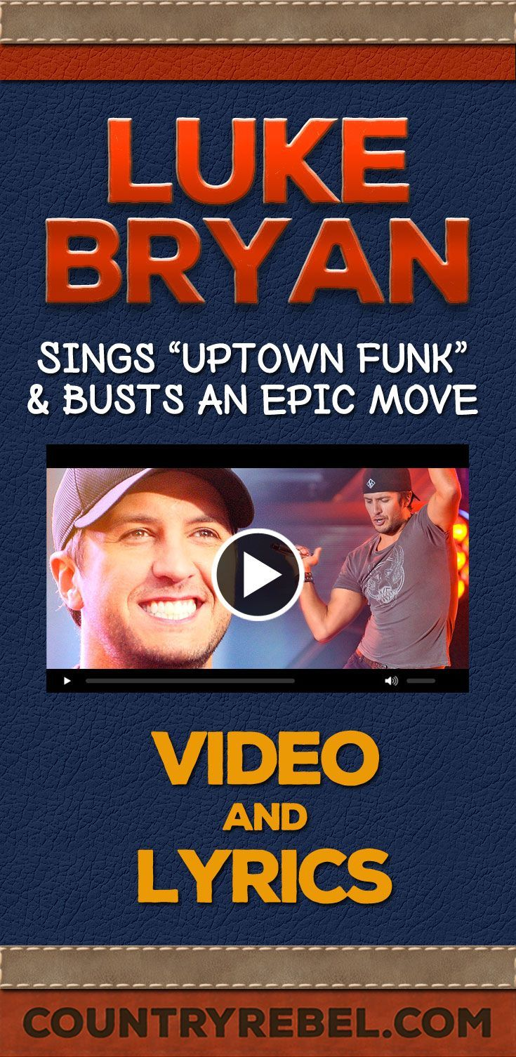 Country Music Songs - Artists - Luke Bryan Sings Uptown Funk and Busts an Epic Dance Move http://countryrebel.com/blogs/videos/19122151-luke-bryan-sings-uptown-funk-and-busts-an-epic-move