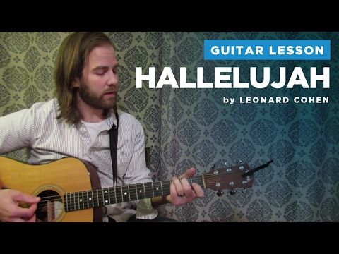 """How to play """"Hallelujah"""" by Leonard Cohen / Rufus Wainwright (Guitar Chords & Lesson) - YouTube"""