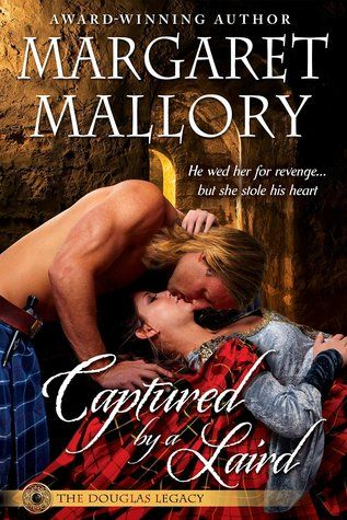 Lynelle Clark Aspired Writer: Announcing the release of Captured by a Laird by Margaret Mallory. A Historical Highland Romance