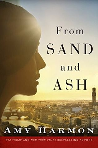 Cover Reveal: From Sand and Ash by Amy Harmon - On sale October