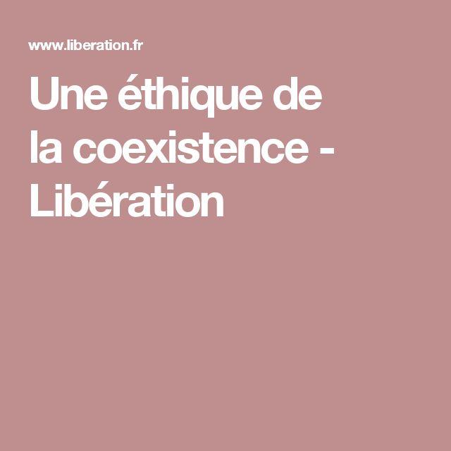 Une éthique de lacoexistence - Libération