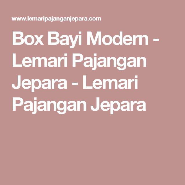 Box Bayi Modern - Lemari Pajangan Jepara - Lemari Pajangan Jepara