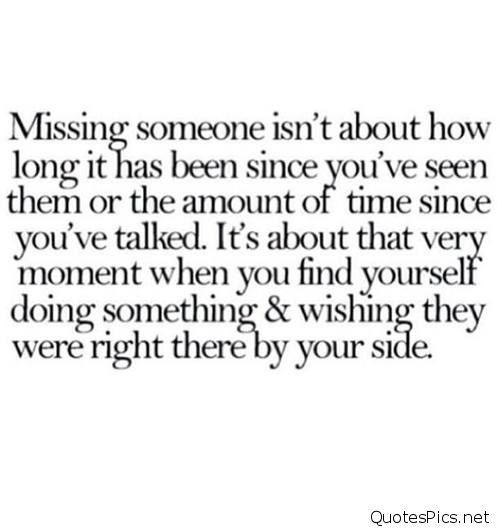 Missing Your Love Quotes: 1000+ Missing Someone Quotes On Pinterest
