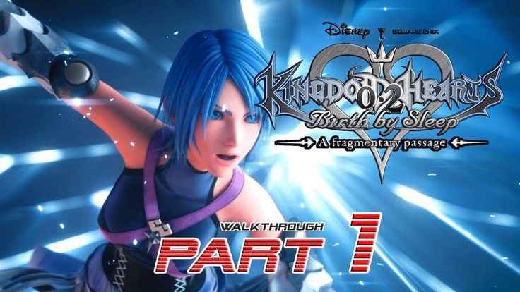 Kingdom Hearts 2.8: A Fragmentary Passage (PS4) - PART 1 ★ - Walkthrough...