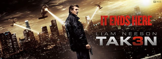 Taken 3 in theaters NOW!