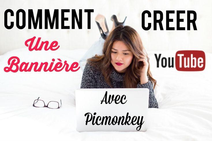 un tuto pour apprendre  u00e0 cr u00e9er une jolie banni u00e8re youtube avec picmonckey
