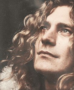 "Led Zeppelin - Robert Plant                                    ""These are the seasons of emotion and like the winds they rise and fall ... This is the wonder of devotion, I see the torch we all must hold. This is the mystery of the quotient ... Upon us all a little rain must fall.""                                                             •The Rain Song ♪♭♩♭♪"