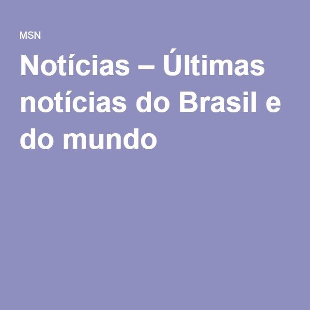 Notícias – Últimas notícias do Brasil e do mundo