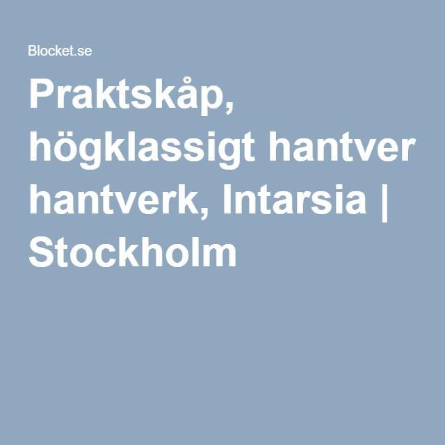 Praktskåp, högklassigt hantverk, Intarsia | Stockholm