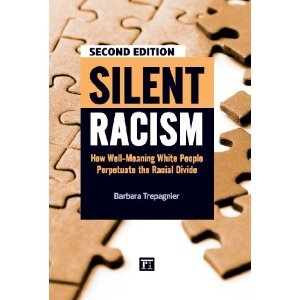 Silent Racism, Expanded Edition: How Well-Meaning White People Perpetuate the Racial Divide (Paperback) www.amazon.com/...