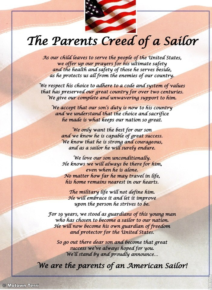 The Parents Creed of a Sailor. A nice tribute from the parents perspective as their child joins the Navy. Display this military keepsake with pride as you announce you are the proud parents of an American Sailor!