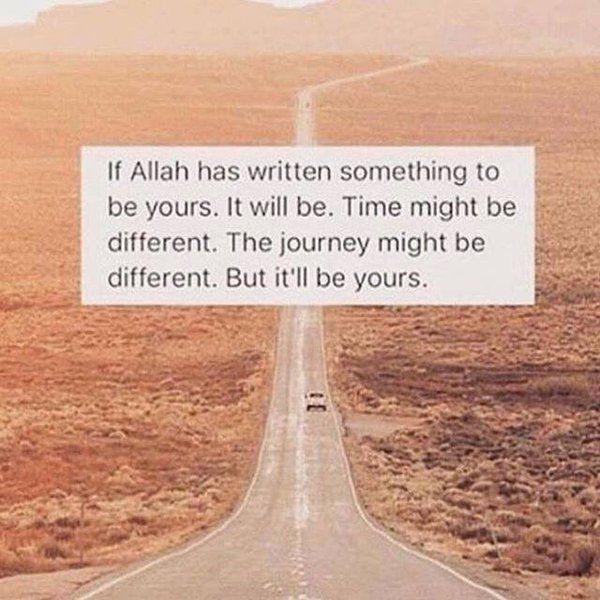 What's written for u won't be for someone else ...Alhamdulillah