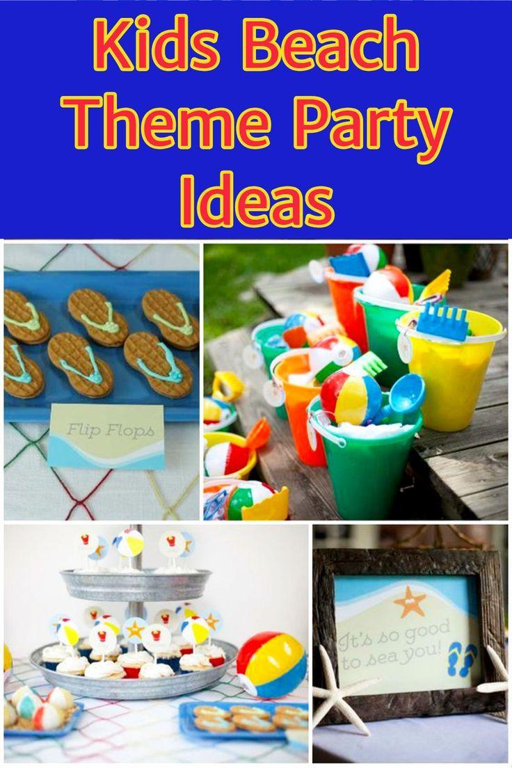 Kids Beach Theme Party Ideas Pool Party Kids Party Themes