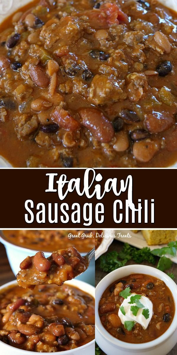 Italian Sausage Chili Has Tasty Italian Sausage Mixed With Ground Beef Three Types Ground Italian Sausage Recipes Italian Sausage Recipes Beef Sausage Recipes