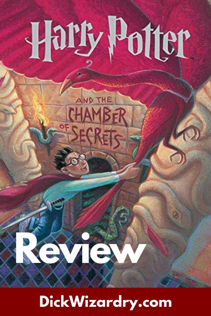 Harry Potter And The Chamber Of Secrets Book Review Dickwizardry Chamber Of Secrets Harry Potter Books The Secret Book