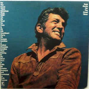 Dean Martin - For The Good Times (Vinyl, LP, Album) at Discogs