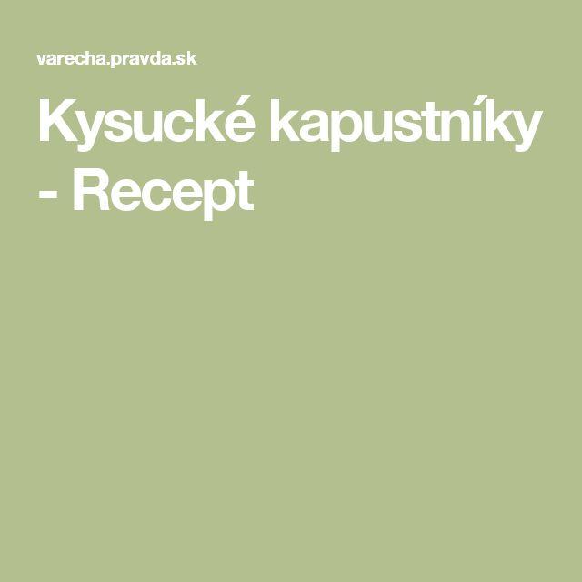 Kysucké kapustníky - Recept