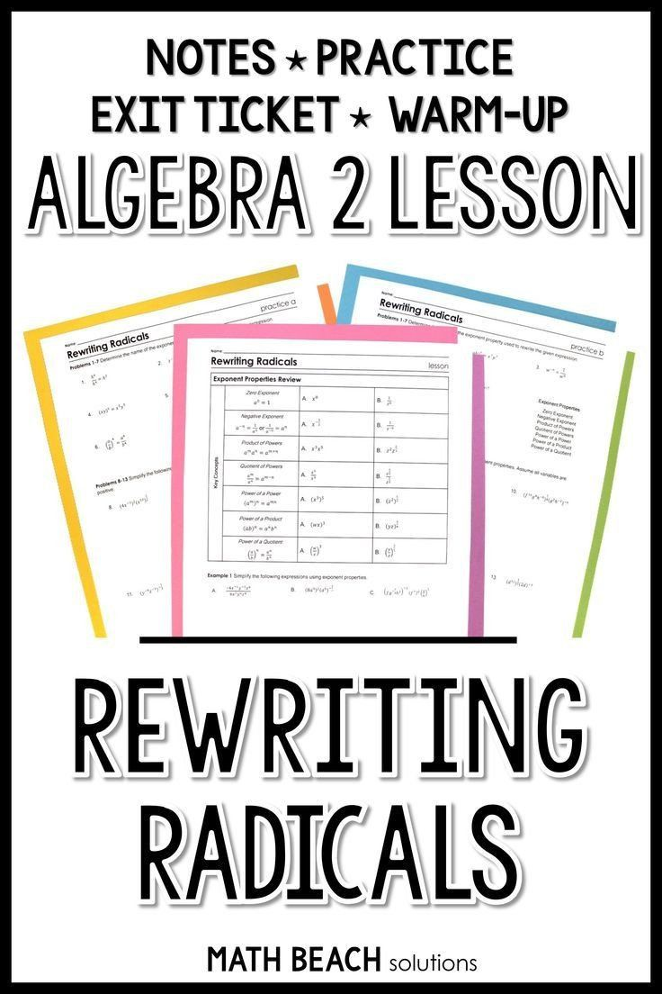 Radicals And Rational Exponents Worksheet Rewriting Radicals Lesson Algebra Lesson Plans Simplifying Expressions Simplifying Algebraic Expressions