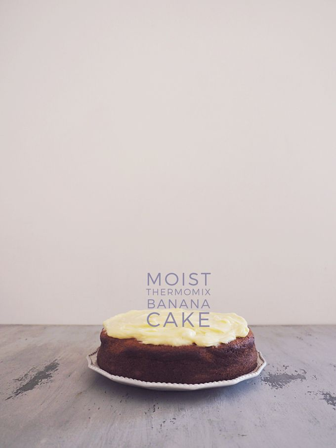 Moist Thermomix Banana Cake Recipe - Fat Mum Slim