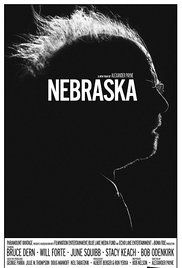 Nebraska. imdb score 7.7  An aging, booze-addled father makes the trip from Montana to Nebraska with his estranged son in order to claim a million-dollar Mega Sweepstakes Marketing prize. Director: Alexander Payne Writer: Bob Nelson Stars: Bruce Dern, Will Forte, June Squibb   See full cast & crew »