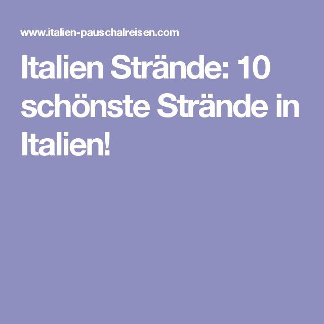Italien Strände: 10 schönste Strände in Italien!