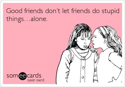 story of my life...for both my best friends.