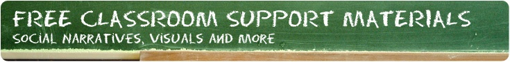 Autism and Tertiary Support Materials: Free Classroom Support Materials