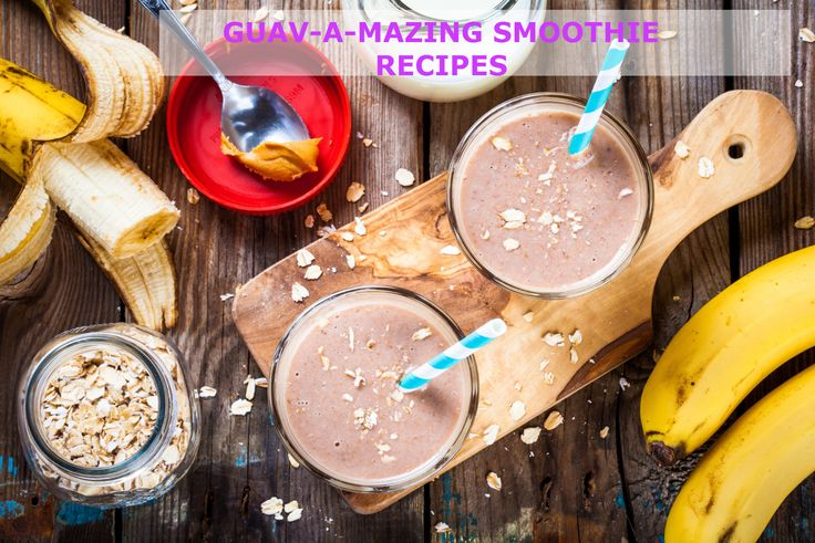 Delicious and Refreshing Healthy #Smoothie #Recipes With a Wonderful Guava Taste  #ILoveGuava #Guav-A-Mazing