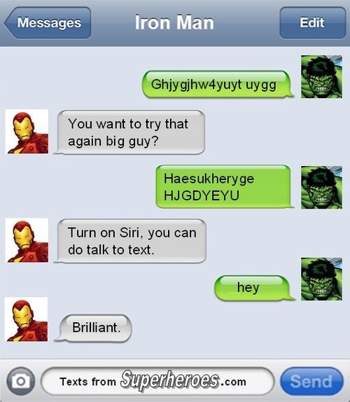 Hey.I love these Avenger texts lol <--- random thought what if Siri met Jarvis?  Ship!