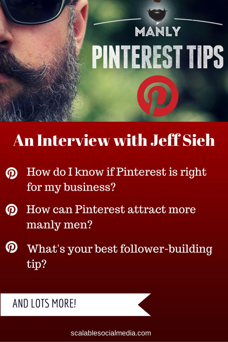 How Do I know if Pinterest is right for my business? How can I get more followers? @jeffsieh answers!  Read the interview: http://scalablesocialmedia.com/2014/10/manly-pinterest-tips-jeff-sieh/    via @scalablesocial