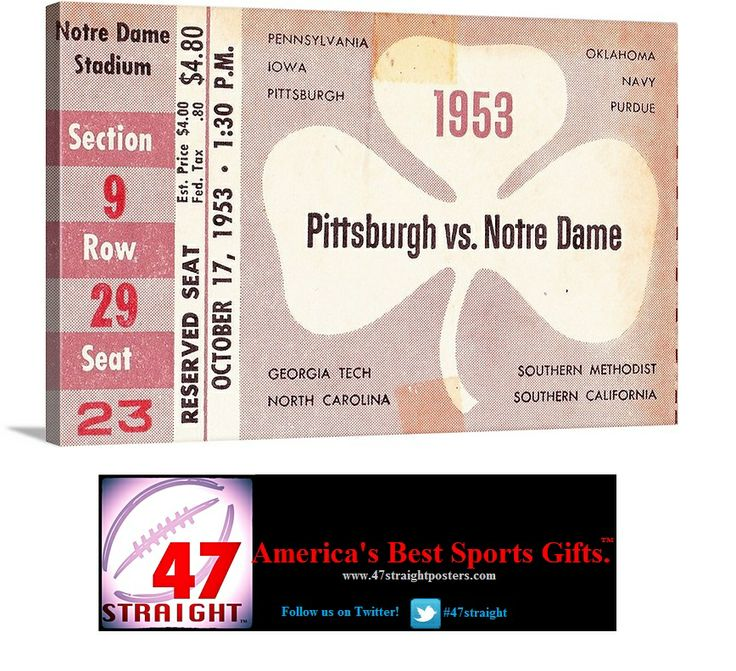 #mcommerce #ecommerce #mobile #digital #startup #startups #entrepreneurs #Gift ideas on Pinterest. Football gifts. Football art. 1953 #NotreDame #FightingIrish #Pittsburgh  #Panthers #collegefootball football ticket art on canvas. #ND went undefeated and Johnny Lattner won the '53 #Heisman #vintage #sports #art #mancave #homedecor #footballgifts #47straight