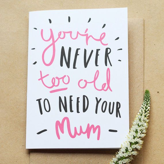 Never Too Old Mum Card  Mother's Day by OldEnglishCo on Etsy