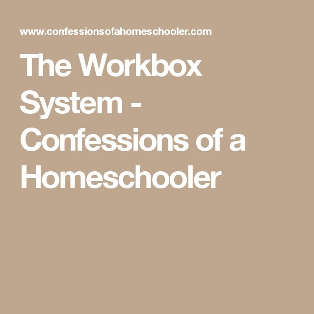 The Workbox System - Confessions of a Homeschooler