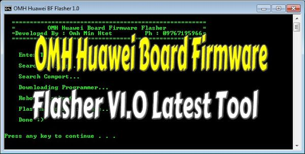 OMH Huawei Board Firmware Flasher V1 0 Latest Free 100% Tested
