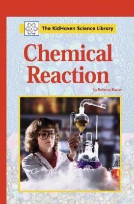 Describes what happens in a chemical reaction and the properties needed to produce one.