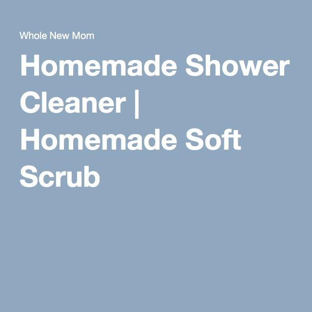 Homemade Shower Cleaner | Homemade Soft Scrub