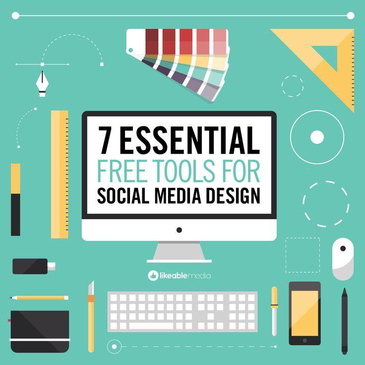 7 Essential Free Tools for Social Media Design
