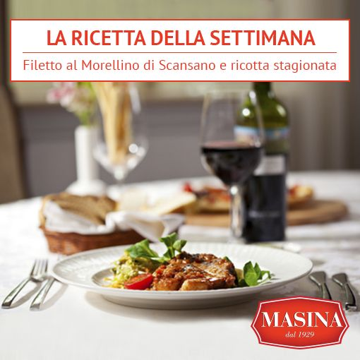 Masina dal 1929 | La ricetta della settimana | Filetto al Morellino di Scansano e ricotta stagionata #ricette #filetto #carne #equina #vino #ricotta #masina