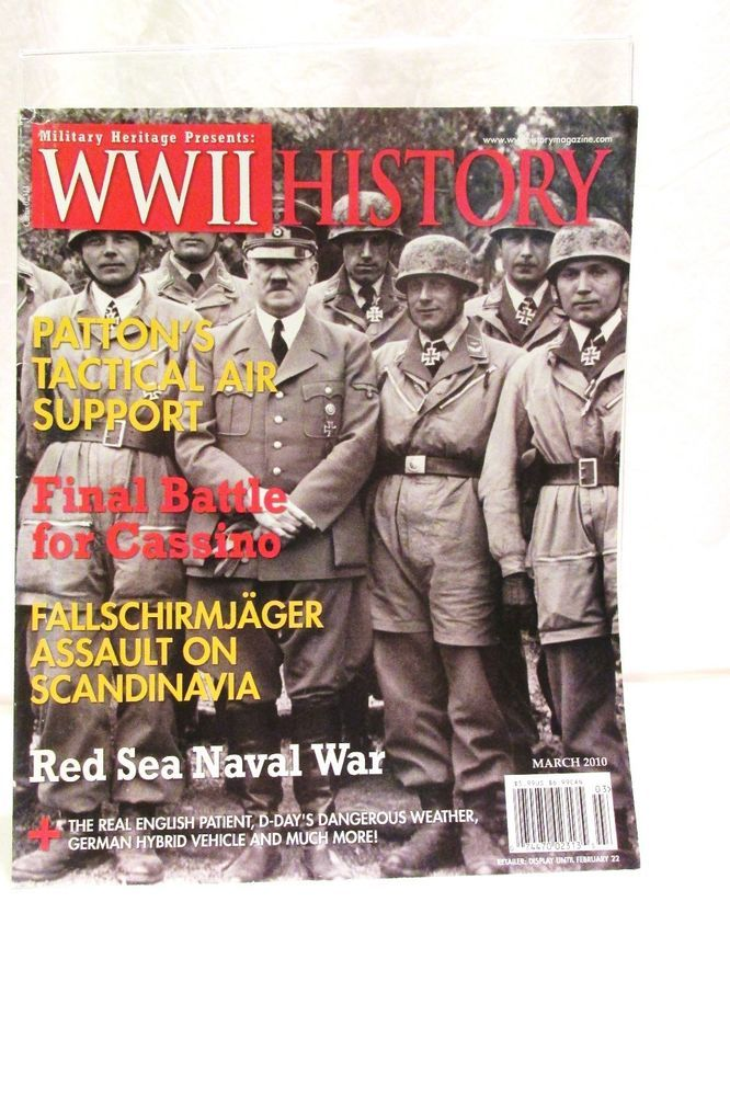 Military Heritage Presents WWII History Magazine March 2010 #Heritage