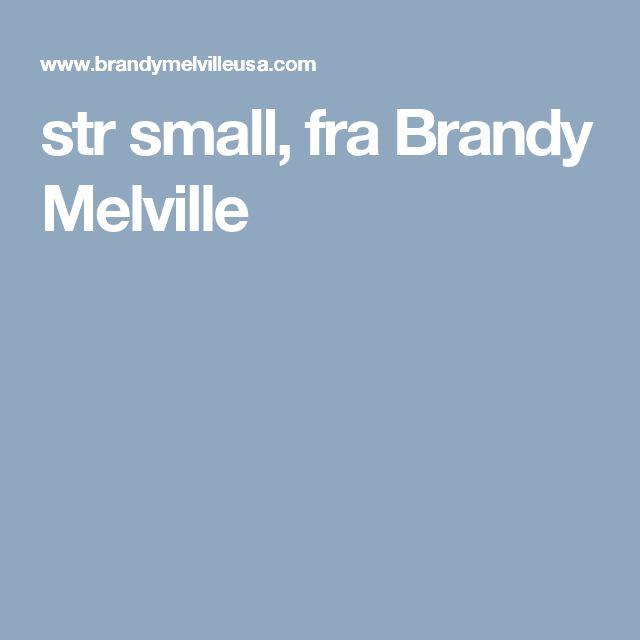 str small, fra Brandy Melville